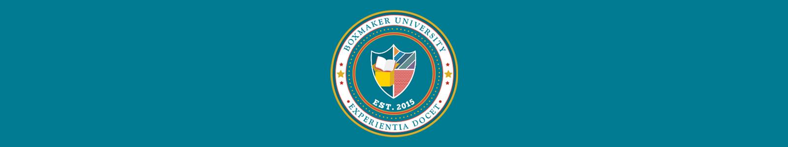 BoxMaker University